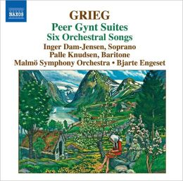 Grieg: Peer Gynt Suites; 6 Orchestral Songs