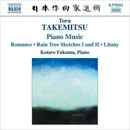 Toru Takemitsu: Piano Music
