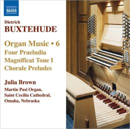 Buxtehude: Organ Music, Vol. 6