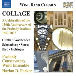 Collage: A Celebration of the 150th Anniversary of the Peabody Institute 1857-2007