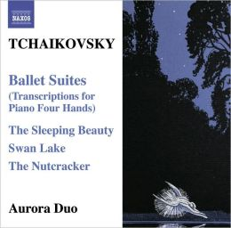 Tchaikovsky: Ballet Suites - Transcriptions for Piano Four Hands