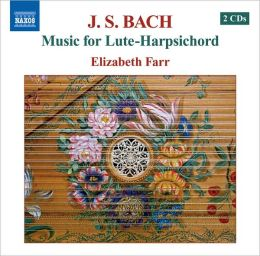 Bach: Music for Lute-Harpsichord