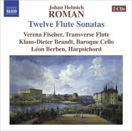 Johan Helmich Roman: Twelve Flute Sonatas