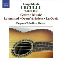 Leopoldo de Urcullu: Guitar Music