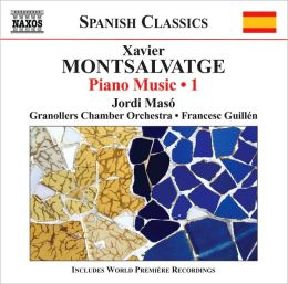 Xavier Montsalvatge: Piano Music, Vol. 1