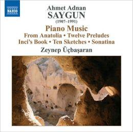 Ahmet Adnan Saygun: Piano Music