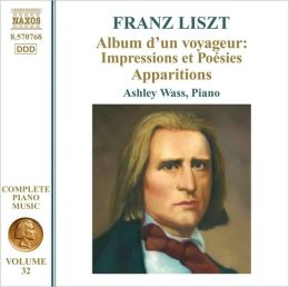 Liszt: Album d'un Voyageur: Impressions et Poésies; Apparitions