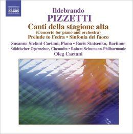 Ildebrando Pizzetti: Canti Della Stagione Alta