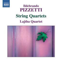 Ildebrando Pizzetti: String Quartets