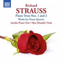 R. Strauss: Piano Trios Nos. 1 & 2
