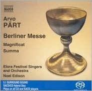 Arvo Pärt: Berliner Messe; Magnificat; Summa