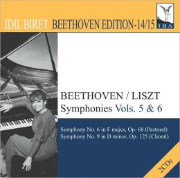 Beethoven/Liszt: Symphonies Vols. 5 & 6