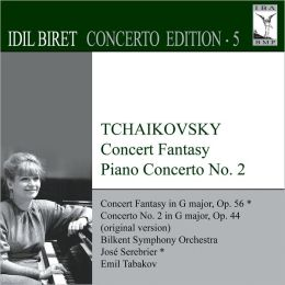 Tchaikovsky: Concert Fantasy; Piano Concerto No. 2
