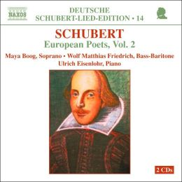 Schubert: European Poets, Vol. 2