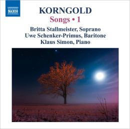 Korngold: Songs, Vol. 1