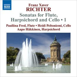 Franz Xaver Richter: Sonatas for Flute, Harpsichord and Cello, Vol. 1