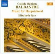 Claude-Bénigne Balbastre: Music for Harpsichord
