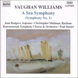 Vaughan Williams: A Sea Symphony (Symphony No. 1)