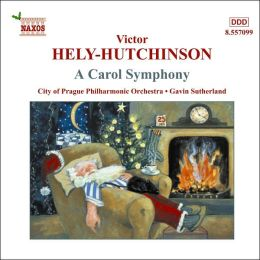 Victor Hely-Hutchinson: Carol Symphony