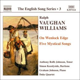Williams: On Wenlock Edge, Five Mystical Songs