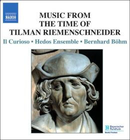 Music from the Time of Tilman Riemenschneider