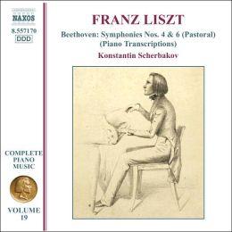 Franz Liszt: Beethoven Symphonies 4 & 6 (Piano Transcriptions)