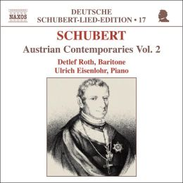 Schubert: Austrian Contemporaries, Vol. 2