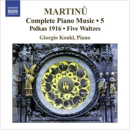 Martinu: Complete Piano Music, Vol. 5