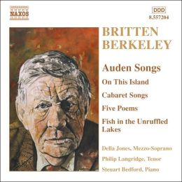 Britten, Berkeley: Auden Songs