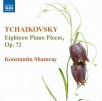 Tchaikovsky: Eighteen Piano Pieces, Op. 72