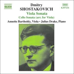 Shostakovich: Viola Sonata; Cello Sonata (arranged for viola)
