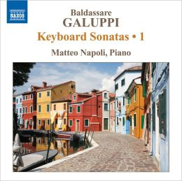 Galuppi: Keyboard Sonatas, Vol. 1
