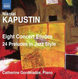 Nikolai Kapustin: Eight Concert Etudes; 24 Preludes in Jazz Style