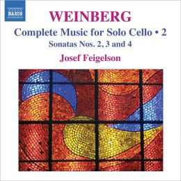 Weinberg: Cello Sonatas Nos. 2, 3 & 4