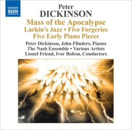 Peter Dickinson: Mass of the Apocalypse