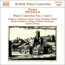Thomas Pitfield: Piano Concertos Nos. 1 & 2