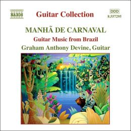 Mahã de Carnaval: Guitar Music from Brazil