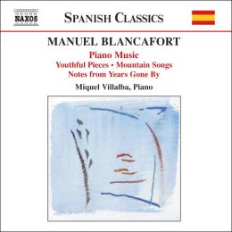 Manuel Blancafort: Complete Piano Music, Vol. 1