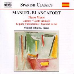 Manuel Blancafort: Piano Music, Vol. 3
