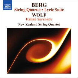 Berg: String Quartet; Lyric Suite; Wolf: Italian Serenade