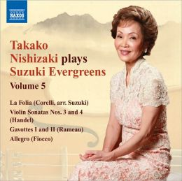 Takako Nishizaki Plays Suzuki Evergreens, Vol. 5