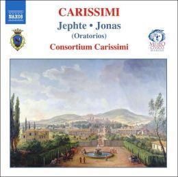 Carissimi: Jephte; Jonas