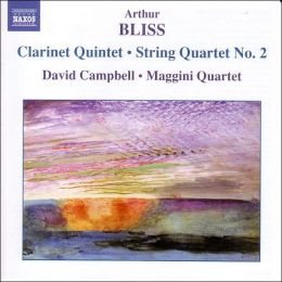 Arthur Bliss: Clarinet Quintet; String Quartet No. 2