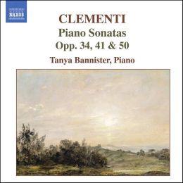 Clementi: Piano Sonatas Opp. 34,41 & 50