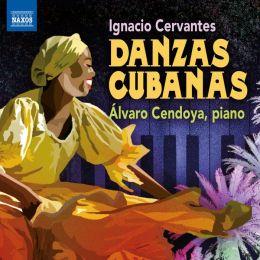 Ignacio Cervantes: Danzas Cubanas
