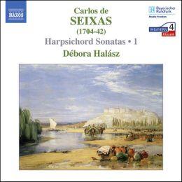 Carlos de Seixas: Harpsichord Sonatas 1