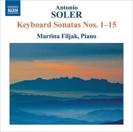 Antonio Soler: Keyboard Sonatas Nos. 1-15