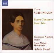 Clara Schumann: Piano Concerto; Piano Trio