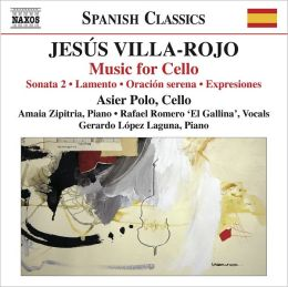 Jesús Villa-Rojo: Music for Cello