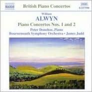 Alwyn: Piano Concertos Nos. 1 & 2